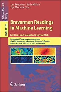 Braverman Readings in Machine Learning. Key Ideas from Inception to Current State