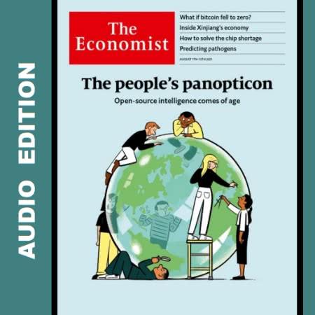The Economist • Audio Edition • 7 August 2021
