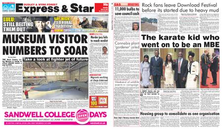 Express and Star Dudley and Wyre Forest Edition – June 15, 2019