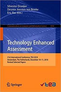 Technology Enhanced Assessment: 21st International Conference, TEA 2018, Amsterdam, The Netherlands, December 10–11, 201