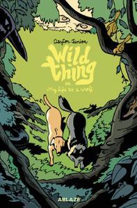 Ablaze-Wild Thing Or My Life As A Wolf 2021 Hybrid Comic eBook