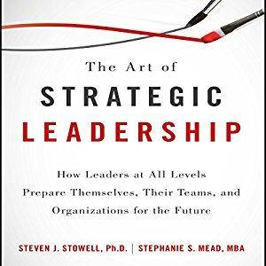 The Art of Strategic Leadership [Audiobook]