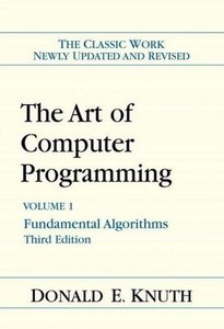 The Art of Computer Programming, Volume 1: Fundamental Algorithms (repost)