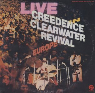 Creedence Clearwater Revival - Live In Europe (1973) Fantasy/CCR-1 - US 1st Pressing - 2 LP/FLAC In 24bit/96kHz