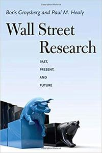 Wall Street Research: Past, Present, and Future