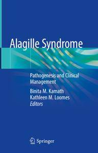 Alagille Syndrome: Pathogenesis and Clinical Management (Repost)
