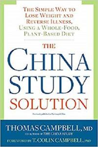 The China Study Solution [Repost]