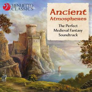 VA - Ancient Atmospheres (The Perfect Medieval Fantasy Soundtrack) (2019)