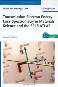 Transmission Electron Energy Loss Spectrometry in Materials Science and the EELS Atlas
