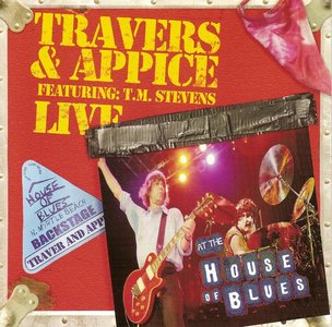 Travers & Appice - Live At The House Of Blues (2005) RE-UP
