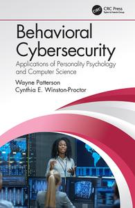 Behavioral Cybersecurity: Applications of Personality Psychology and Computer Science