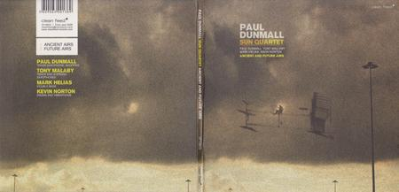 Paul Dunmall Sun Quartet - Ancient And Future Airs (2009)