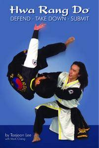 Hwa Rang Do: Defend, Take Down, Submit