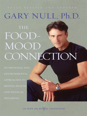 The Food-Mood Connection: Nutrition-based and Environmental Approaches to Mental Health and Physical Wellbeing (repost)