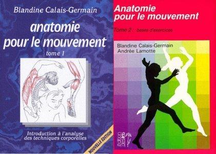 """Blandine Calais-Germain, """"Anatomie pour le mouvement"""" (repost)"""