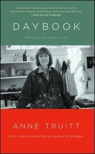 «Daybook: The Journal of an Artist» by Anne Truitt