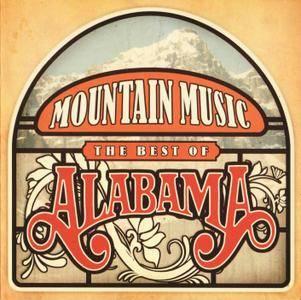 Alabama - Mountain Music: The Best Of Alabama (2009)