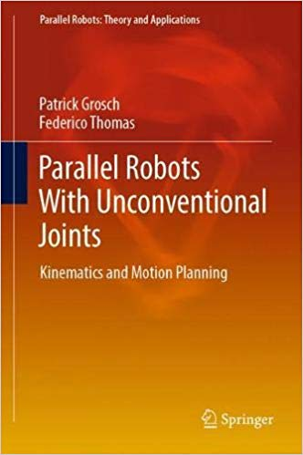 Parallel Robots With Unconventional Joints: Kinematics and Motion Planning