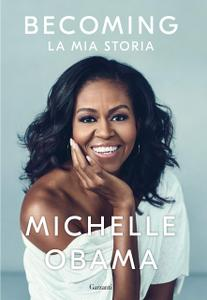 Michelle Obama - Becoming. La mia storia (Repost)