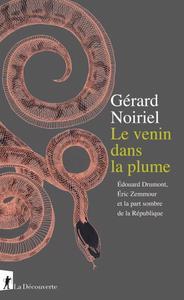 """Gérard Noiriel, """"Le venin dans la plume"""""""