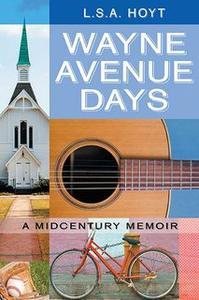 «Wayne Avenue Days» by Linda S. Arroyo