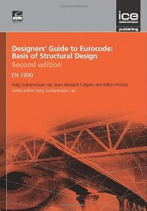 Designers' Guide to Eurocode 0: Basis of Structural Design, 2nd edition (Repost)