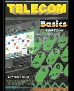 Telecom Basics: Signal Processing, Signaling Control, and Call Processing, Third Edition [Kindle Edition]