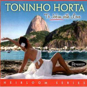 Toninho Horta ‎– To Jobim With Love (2008) {Resonance}