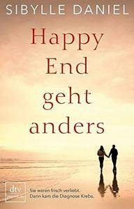 Happy End geht anders: Sie waren frisch verliebt. Dann kam die Diagnose Krebs