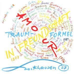 Karlheinz Stockhausen - In Freundschaft, Traum-Formel, Amour (1993) {Stockhausen-Verlag No. 27}