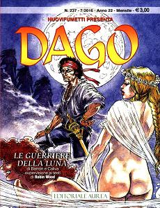Dago - Volume 237 - Le Guerriere Della Luna (Nuovi Fumetti)
