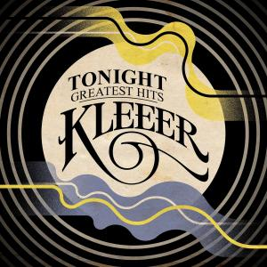 Kleeer - Tonight: Greatest Hits (2019)