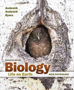 Biology: Life on Earth with Physiology, 11th Edition