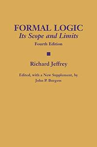 Formal Logic: Its Scope and Limits [Front matter, Chapter 1 and beginning of Chapter 2]