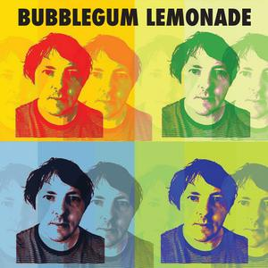 Bubblegum Lemonade - Desperately Seeking Sunshine (2019)