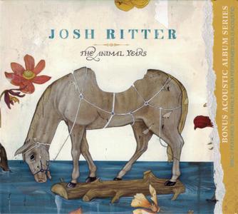 Josh Ritter - The Animal Years (2006) {2011, Bonus Acoustic Album Series}