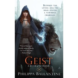 Philippa Ballantine - Geist (A Book of the Order)