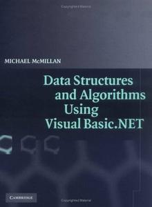Michael McMillan, «Data Structures and Algorithms Using Visual Basic.NET»
