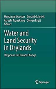 Water and Land Security in Drylands: Response to Climate Change [Repost]