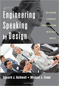 Engineering Speaking by Design: Delivering Technical Presentations with Real Impact