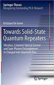 Towards Solid-State Quantum Repeaters: Ultrafast, Coherent Optical Control and Spin-Photon Entanglement in Charged InAs