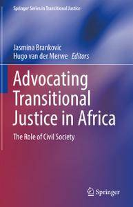 Advocating Transitional Justice in Africa: The Role of Civil Society