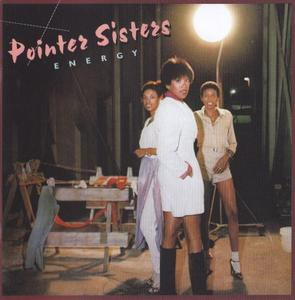 The Pointer Sisters - Energy (1978) [2012, Remastered & Expanded Edition]