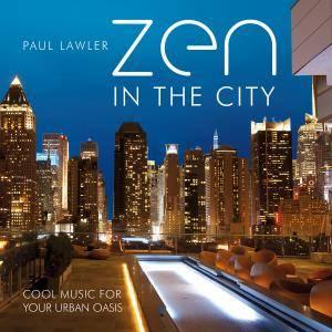 Paul Lawler - Zen in the City (2016)