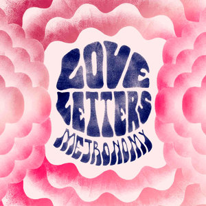 Metronomy - Love Letters (2014) [Official Digital Download 24bit/96kHz]