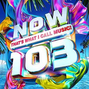 VA - NOW Thats What I Call Music! 103 (2019)