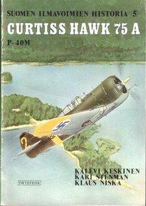 Curtiss Hawk 75 A, P-40M (Suomen Ilmavoimien Historia 5)