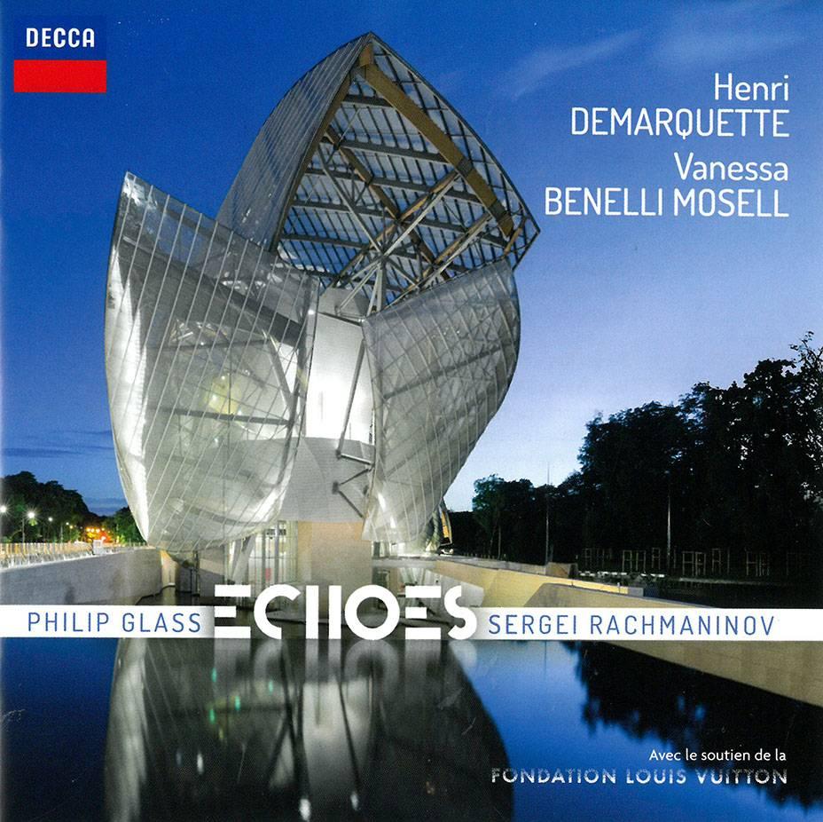Henri Demarquette & Vanessa Benelli Mosell - Echoes: Philip Glass & Sergei Rachmaninov (2018)