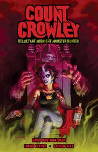 Count Crowley - Reluctant Midnight Monster Hunter (2020) (digital) (Son of Ultron-Empire