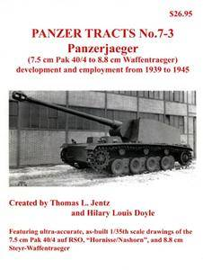 Panzerjaeger:7.5 cm Pak 40-4 to 8.8 cm Waffentraeger (Panzer Tracts No.07-03) [New Scan]